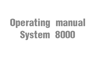 Operating manual (System 8000)