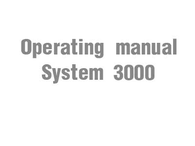 Operating manual (System 3000)